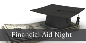 Financial Aid/FAFSA Night/Noche Financiera