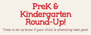 PreK & Kinder Round-Up