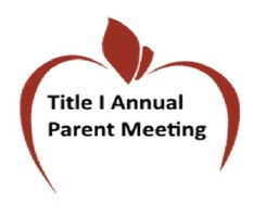Annual Title I Parent Meeting